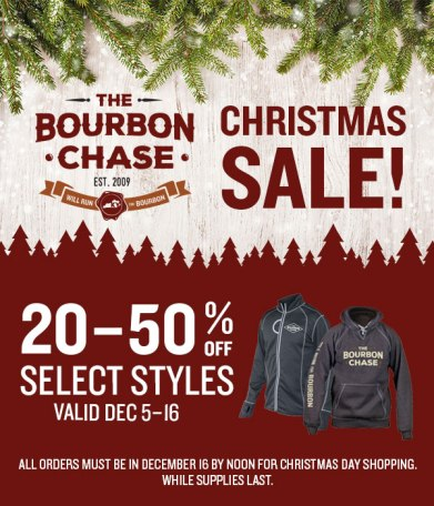 Subject Line: Happy Holidays! Up to 50% off Bourbon Chase gear